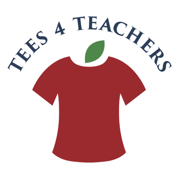 Tees 4 Teachers